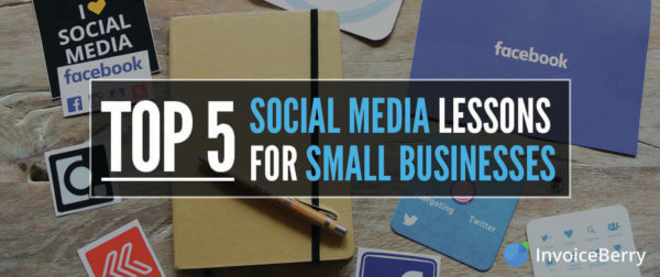 Check out our 5 most important social media lessons for your small business