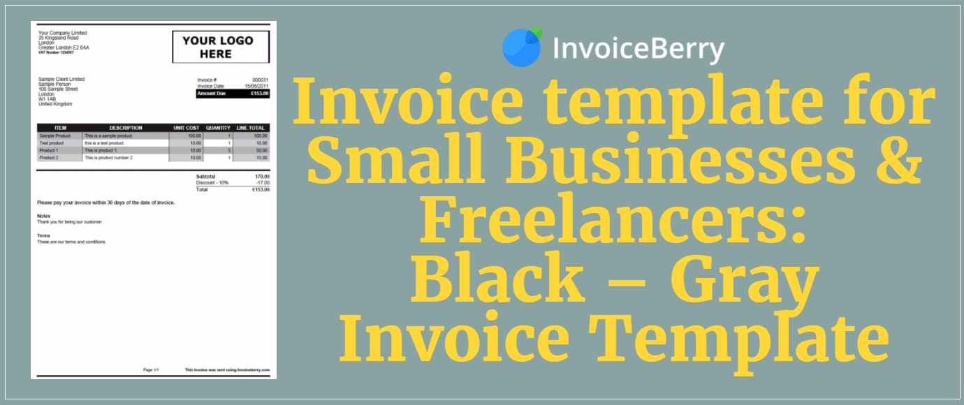 Sign up now to use our new invoice template: Black Gray for small businesses and Freelancers