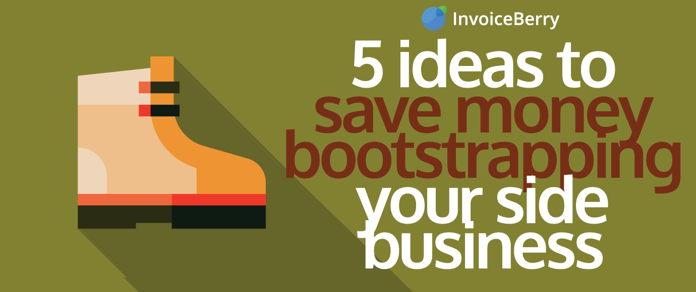 These are the 5 best ways to save money while you're bootstrapping your side business