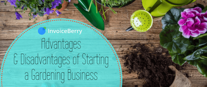 Check out our blog post on the advantages and disadvantages of starting your gardening business