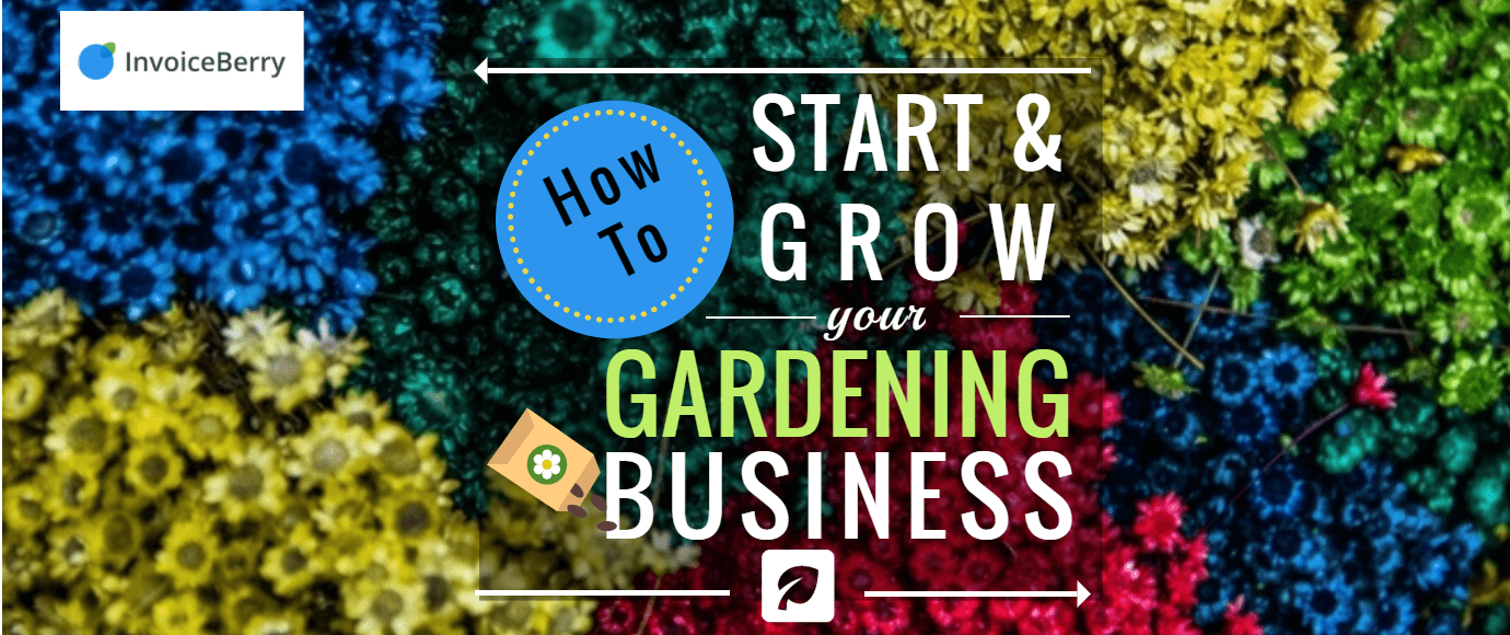 Guide on how to start your own successful gardening business