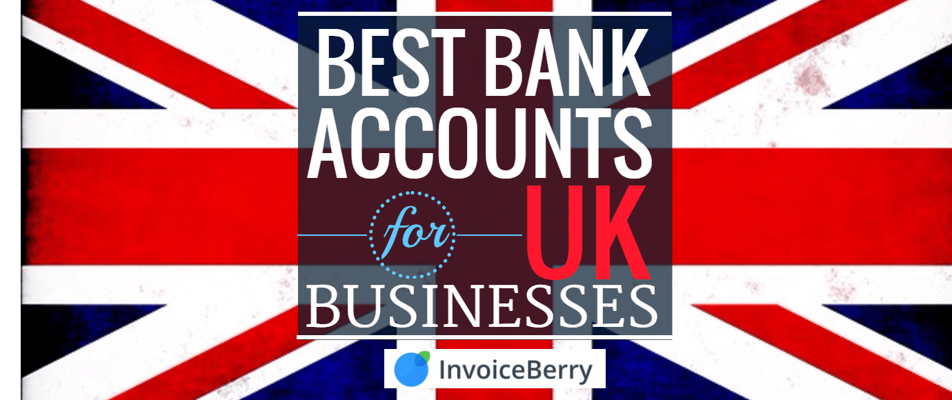 How to choose the best bank account in the UK for your small business