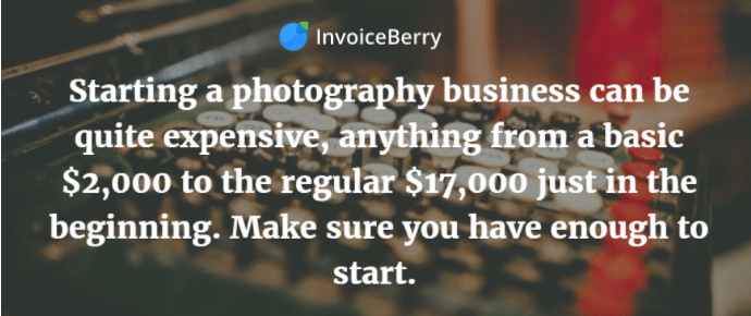 It can be expensive to start in photography, so check to make sure you have enough funds