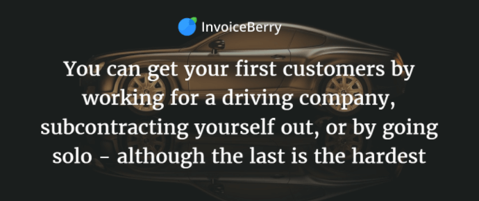 You can try these three different ways to getting your first driving customers