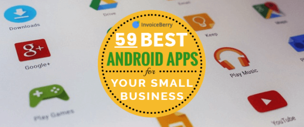 Check out our list of the 59 best Android apps for small business owners