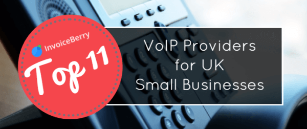 These are the 11 best VoIP service providers to help your UK small business succeed