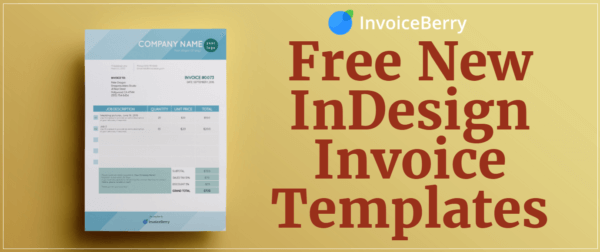 Check out our all new, free new InDesign invoice templates and show off your personality and professionalism