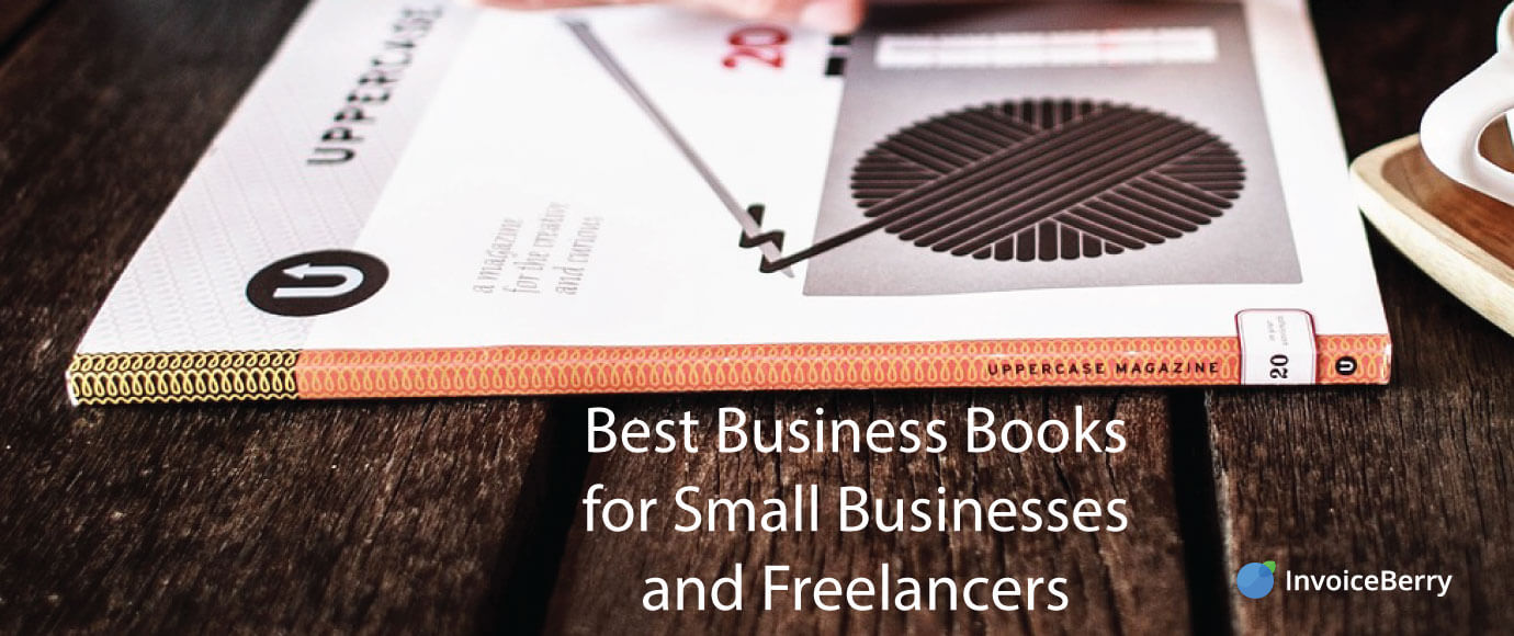 These are the absolute best business books out there for small businesses and freelancers