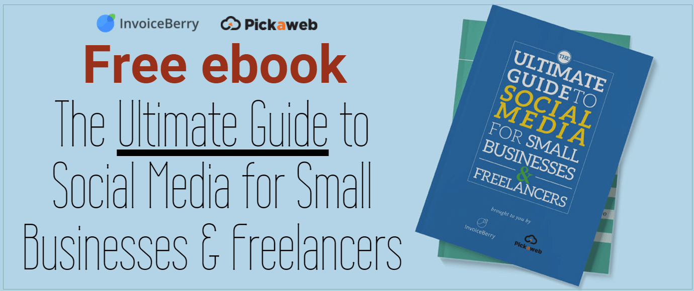 Check out our new ebook The Ultimate Guide to Social Media for Small Businesses & Freelancers to start your social media presence today!