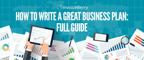 InvoiceBerry's guide to writing a great business plan