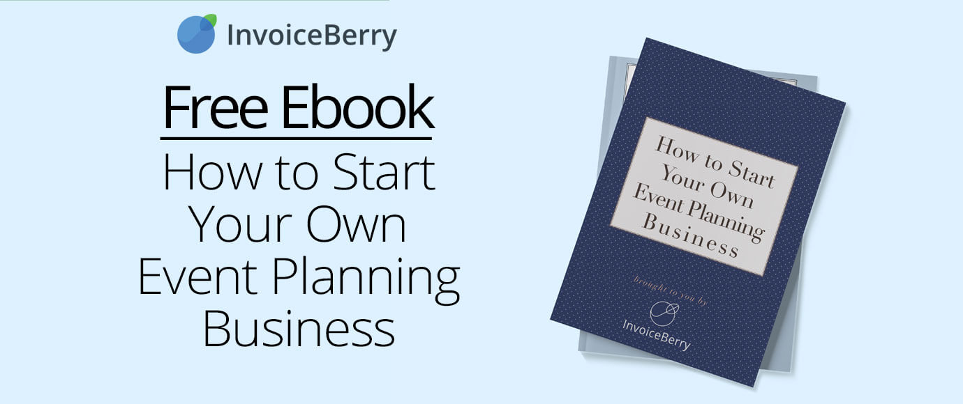 Check out our brand new, free ebook How to Start Your Own Event Planning Business