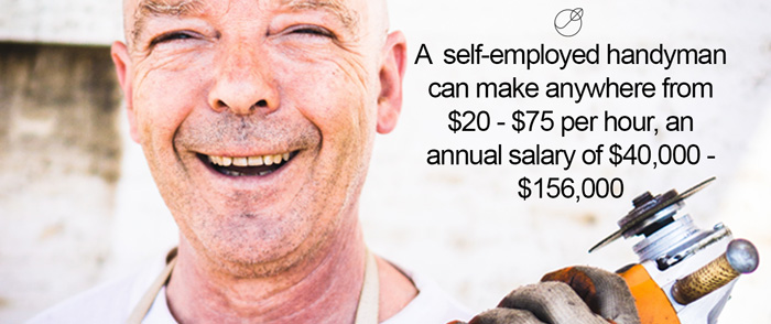 Self-employeed handymen can make a lot of good money