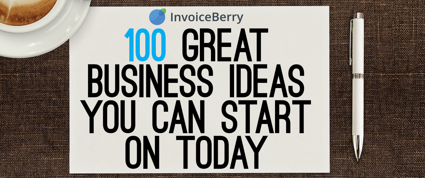 These are the 100 best business ideas you can use for your new business