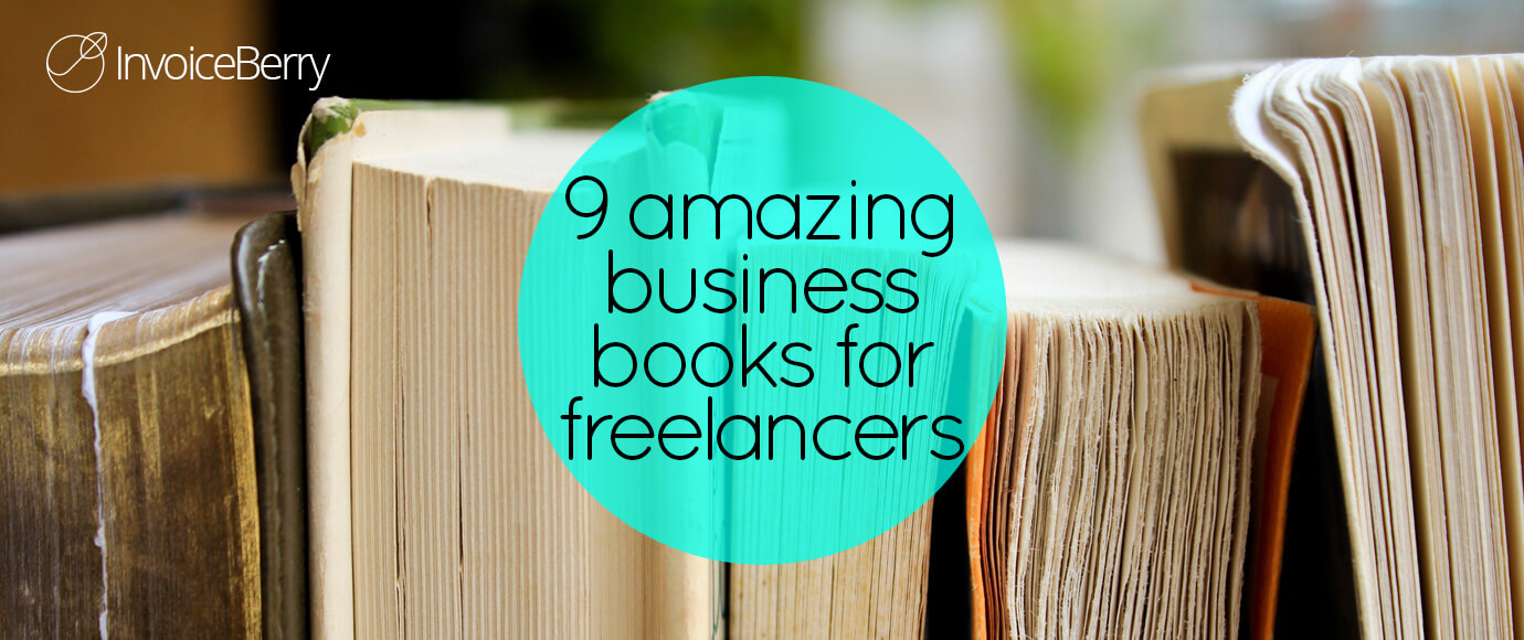 These are the 9 best business books for freelancers