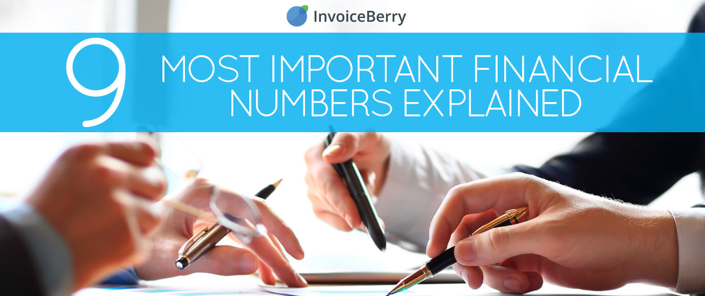 These are the 9 most crucial financial numbers your small business needs in order to succeed