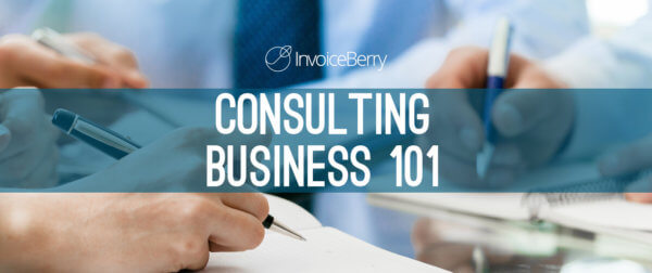 Check out our full guide on how to set up and run your own successful consulting business