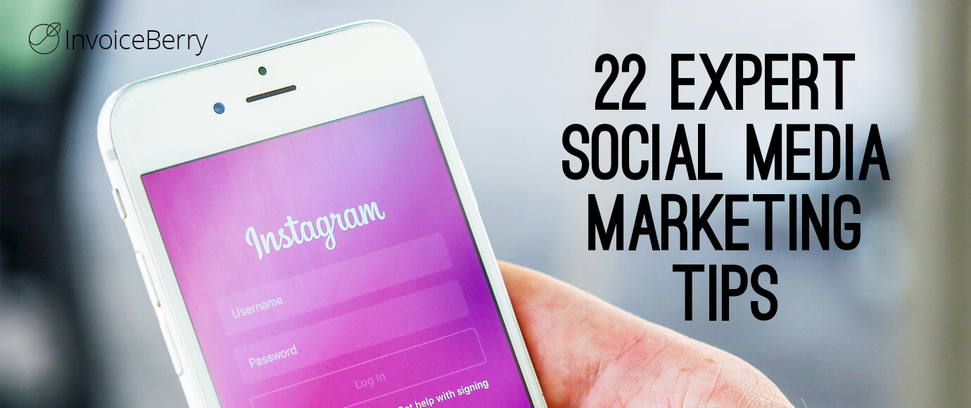Get our the ingenious social media marketing tips from 22 business experts