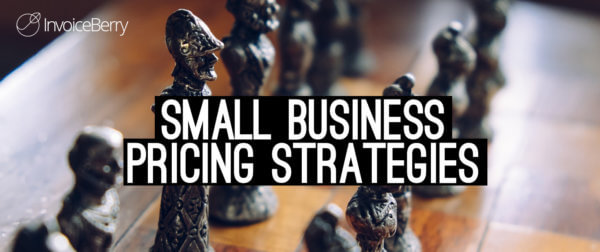 Find out how to set pricing strategies for your small business