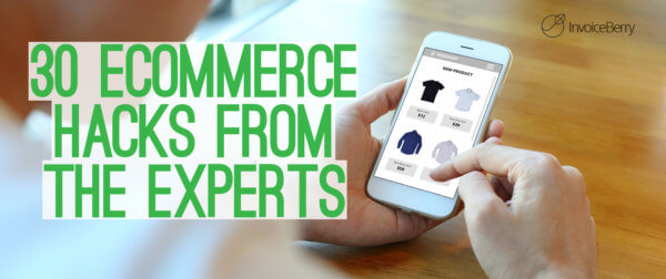 Get these amazing expert hacks to help your eCommerce business succeed