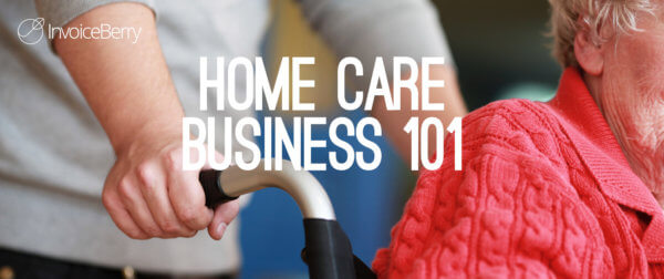 Get everything you need in order to start your own home care business today