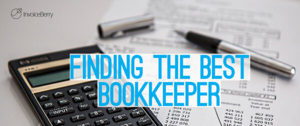 These are the most important things to consider when looking for a bookkeeper