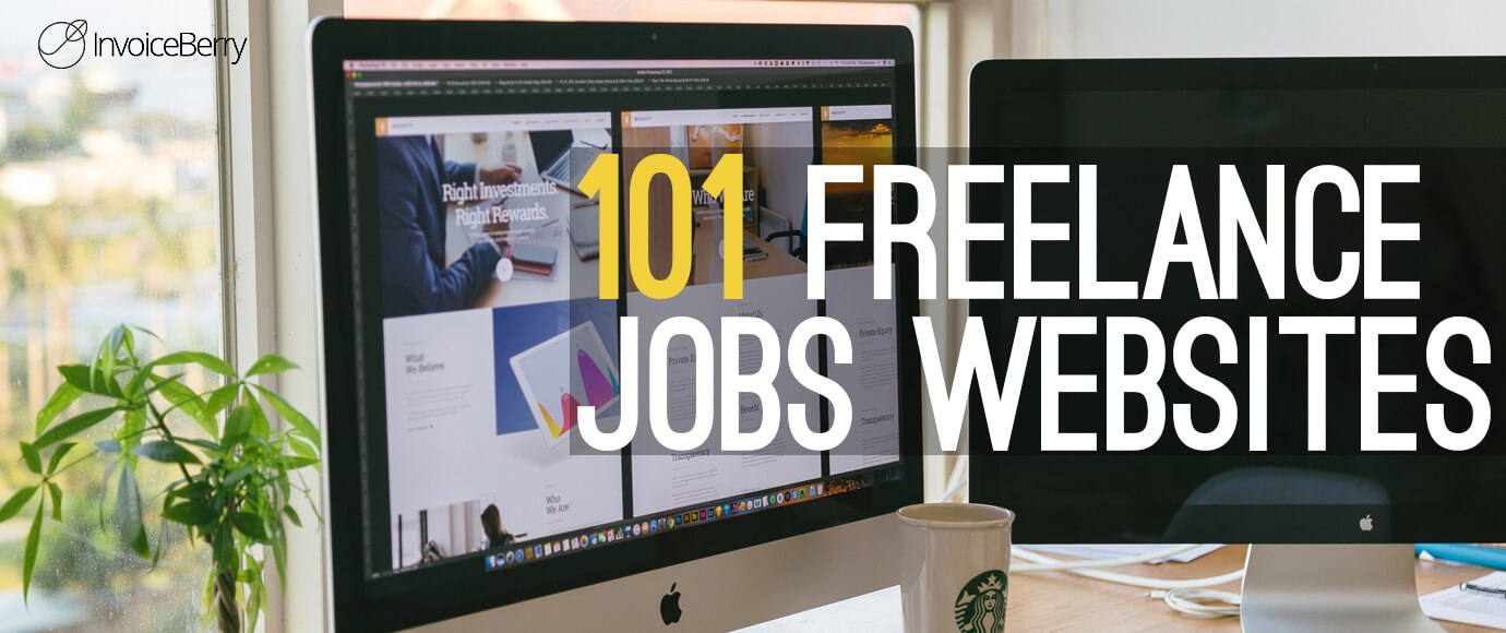 Check out our monster list of 101 freelance jobs sites