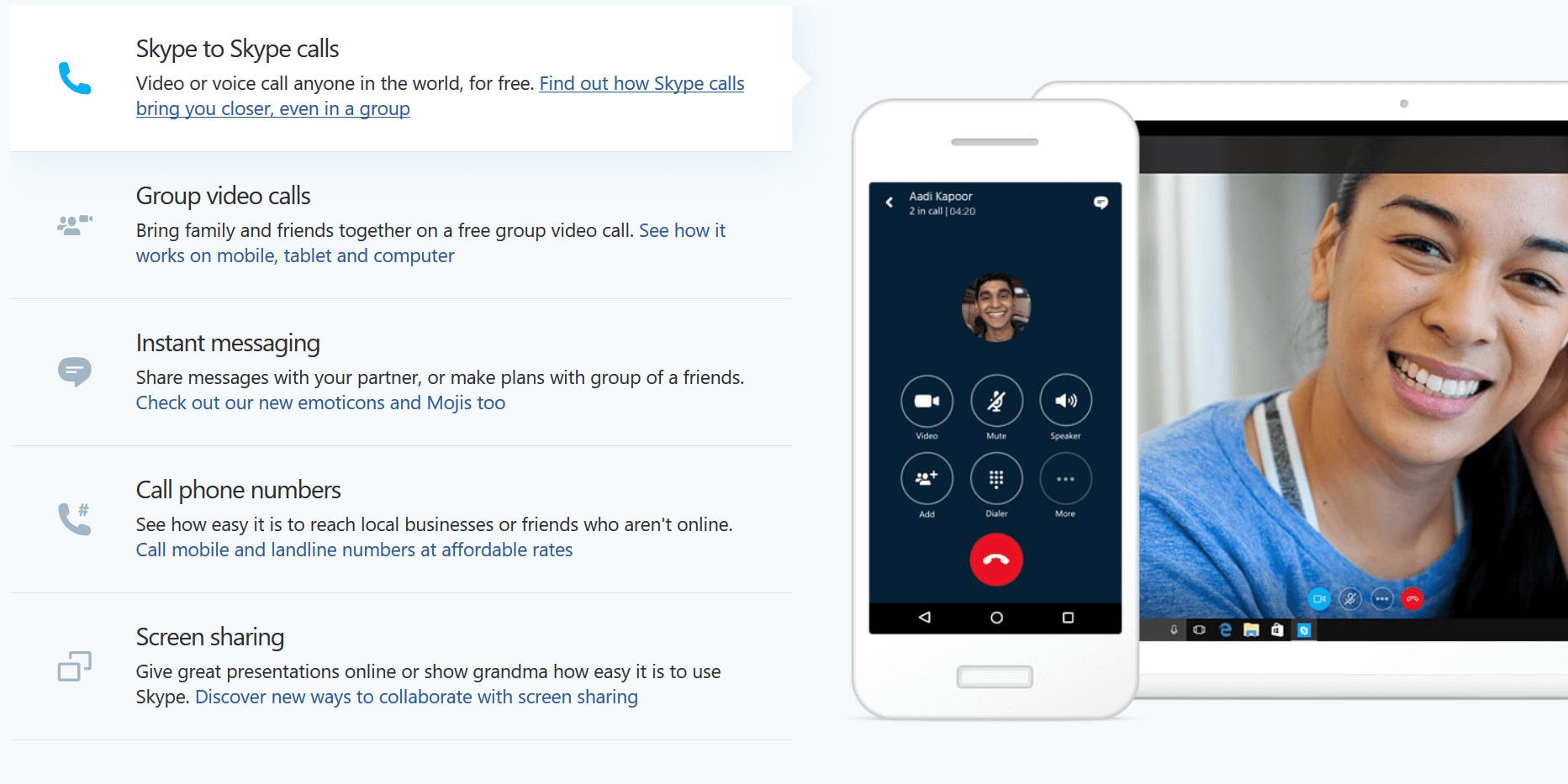 Skype makes it incredibly easy to communicate with your team wherever they may be.