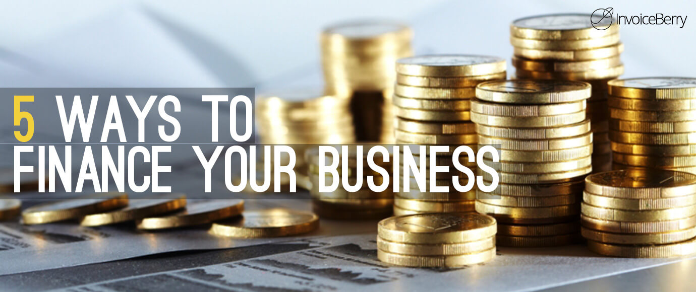 5 ways to finance your business