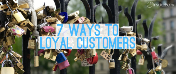 7 ways to create loyal customers that become brand advocates
