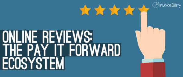 Online reviews: The pay it forward ecosystem