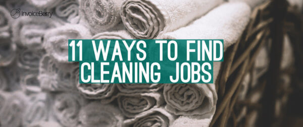 These are the 11 best ways to find cleaning jobs today