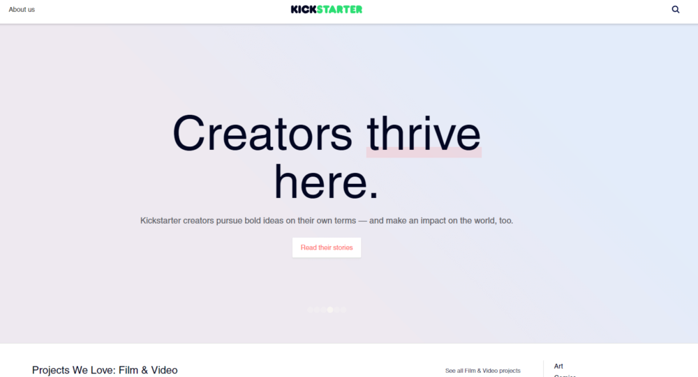 Kickstarter is one of the most popular crowdfunding finance options available for any new business