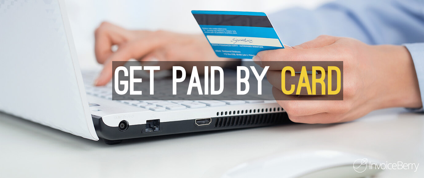 Get paid for your invoices by credit and debit card with InvoiceBerry's new online payment service PaymentBerry.