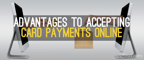 Advantages To Accepting Card Payments Online Featured