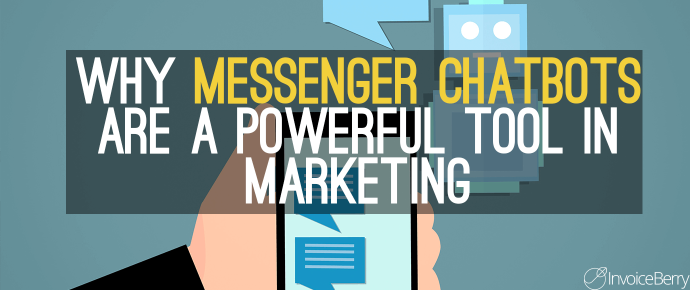 Why-Messenger-Chatbots-Are-a-Powerful-Tool-In-Marketing