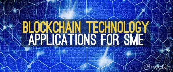 Blockchain technology applications for SME