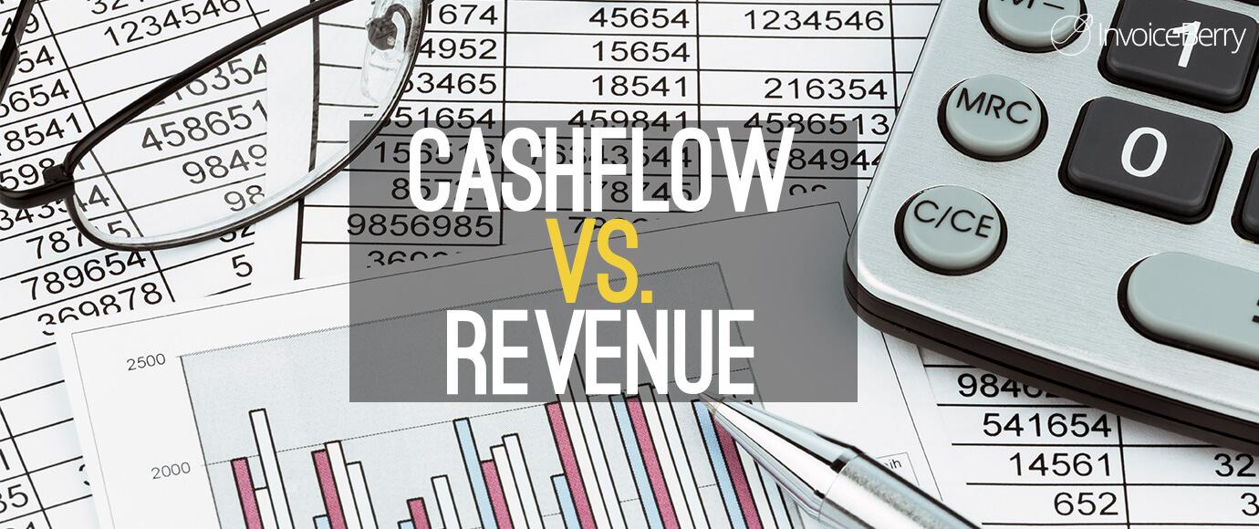 Cashflow vs. Revenue - The Facts