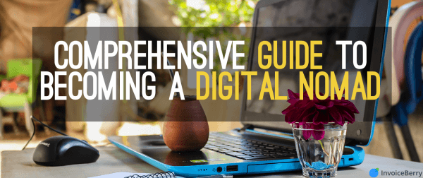 Comprehensive-Guide-To-Becoming-Digital-Nomad-2018
