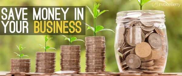 Save money in your business.