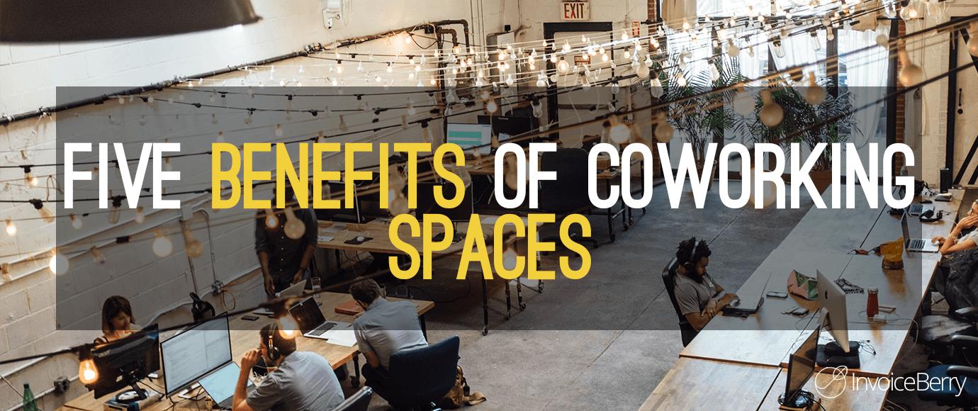 Five-Benefits-Coworking-Spaces