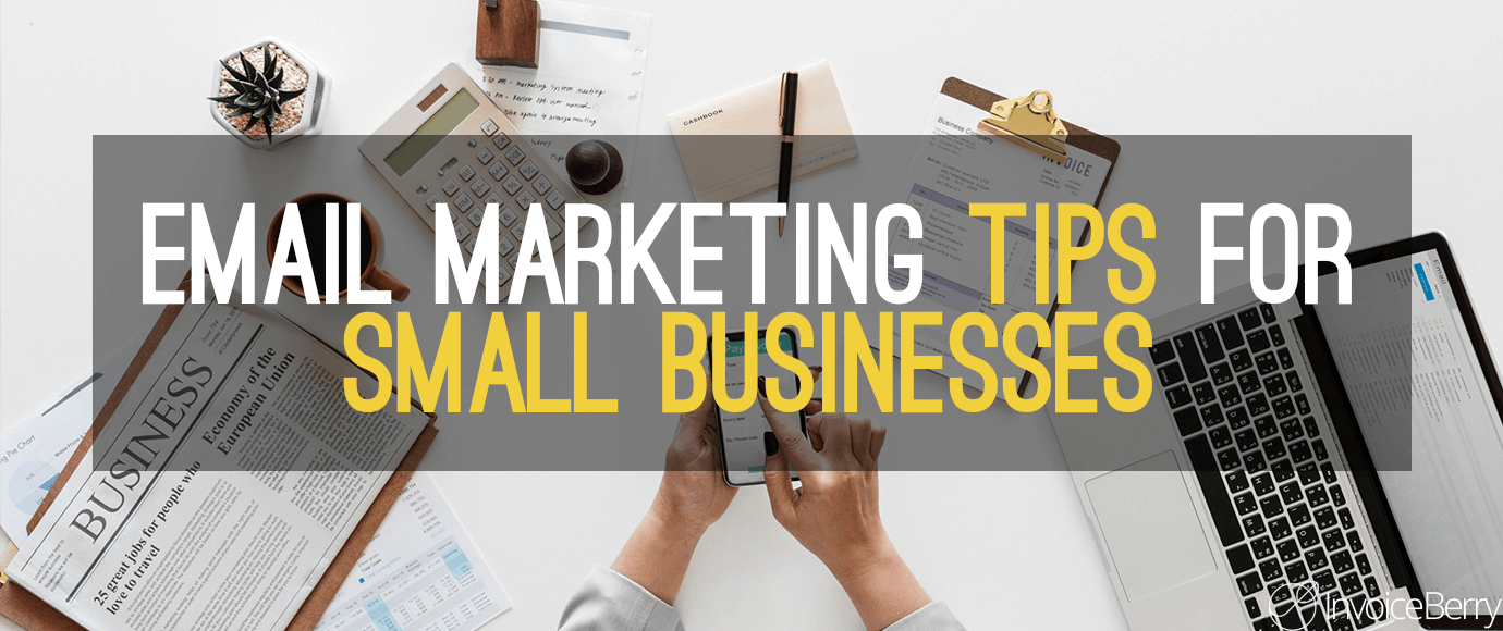 Email-Marketing-Tips-Small-Businesses