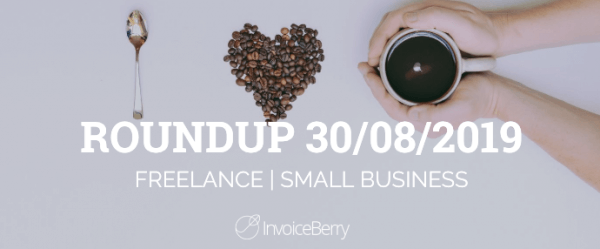 small-business-freelance-roundup-30-08-2019