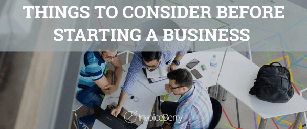 Things you need to consider before starting business.