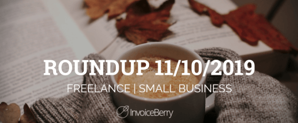 small-business-freelance-roundup-11-10-2019