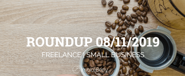 small-business-freelance-roundup-08-11-2019