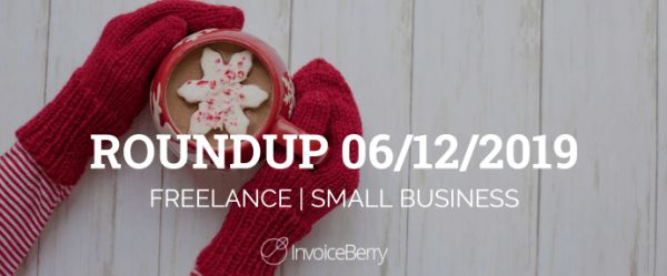 small-business-freelance-roundup-06-12-2019