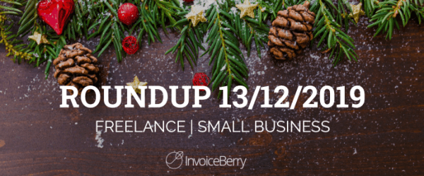 small-business-freelance-roundup-13-12-2019