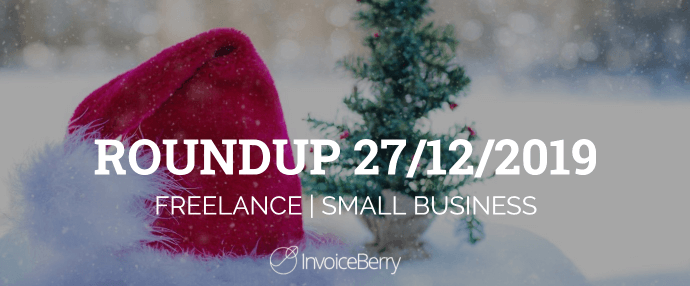 small-business-freelance-roundup-27-12-2019