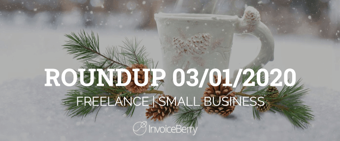 small-business-freelance-roundup-03-01-2020