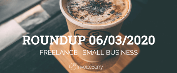 small-business-freelance-roundup-06-03-20